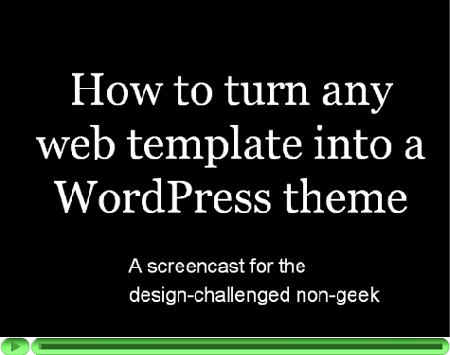 ... Template into a WordPress Theme ? This tutorial is aimed at non-geeks ...